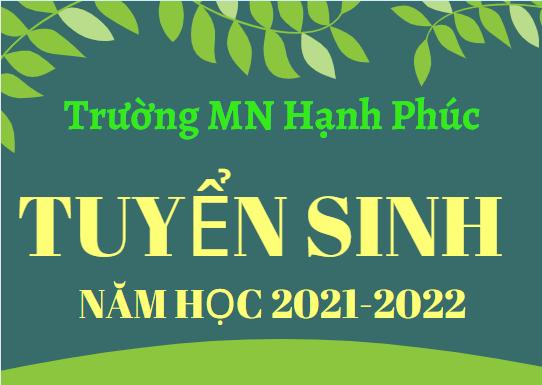 THÔNG BÁO! (v/v TUYỂN SINH NĂM HỌC 2021-2022)